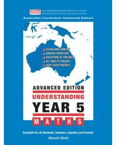 Understanding Year 5 Maths Advanced: Australian Curriculum Edition