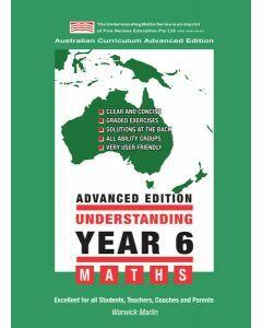 Understanding Year 6 Maths Advanced: Australian Curriculum Edition